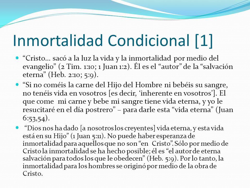 Inmortalidad Condicional [1]